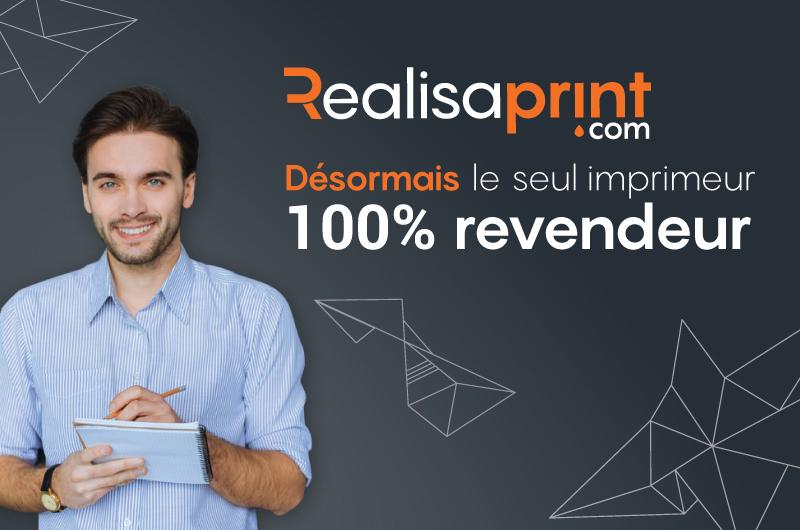 Realisaprint.com seul 100% revendeur