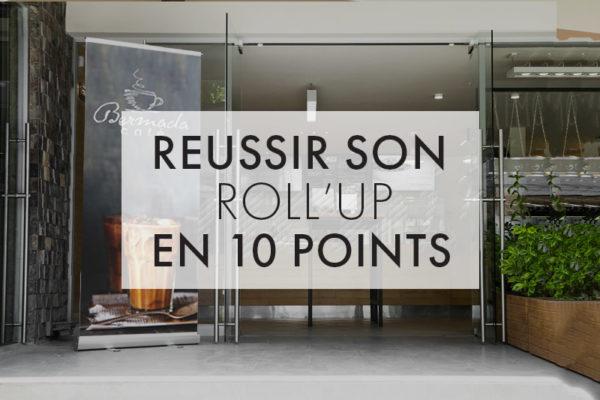 Reussir son roll'up