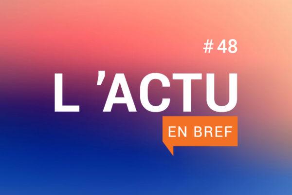 Actu en bref 48