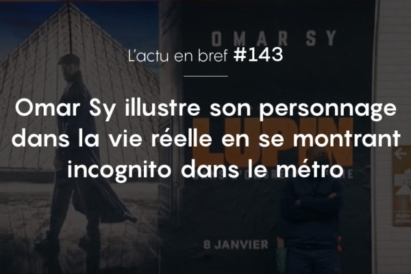 actualité Omar Sy Lupin