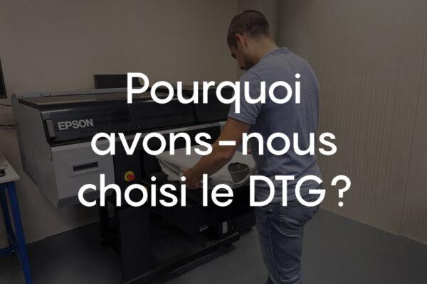 Une impression DTG pour nos vêtements : pourquoi ce choix ?
