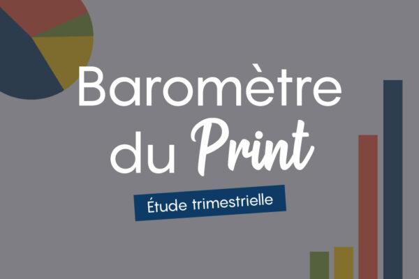 Le baromètre du print
