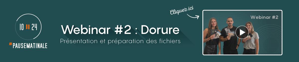 Webinar 2 - Dorure : Présentation et préparation des fichiers
