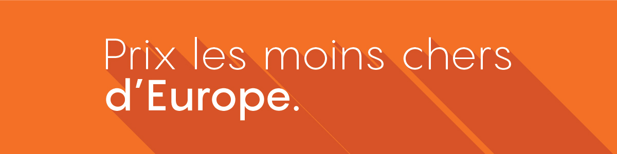 Moins cher d'Europe
